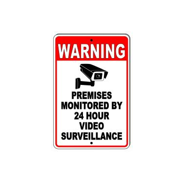 "Warning Premises Monitored By 24 Hour Video Sign | 5 1/2"" x 7"""
