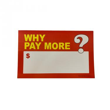 Why Pay More? Sign Pack of 100 Piece