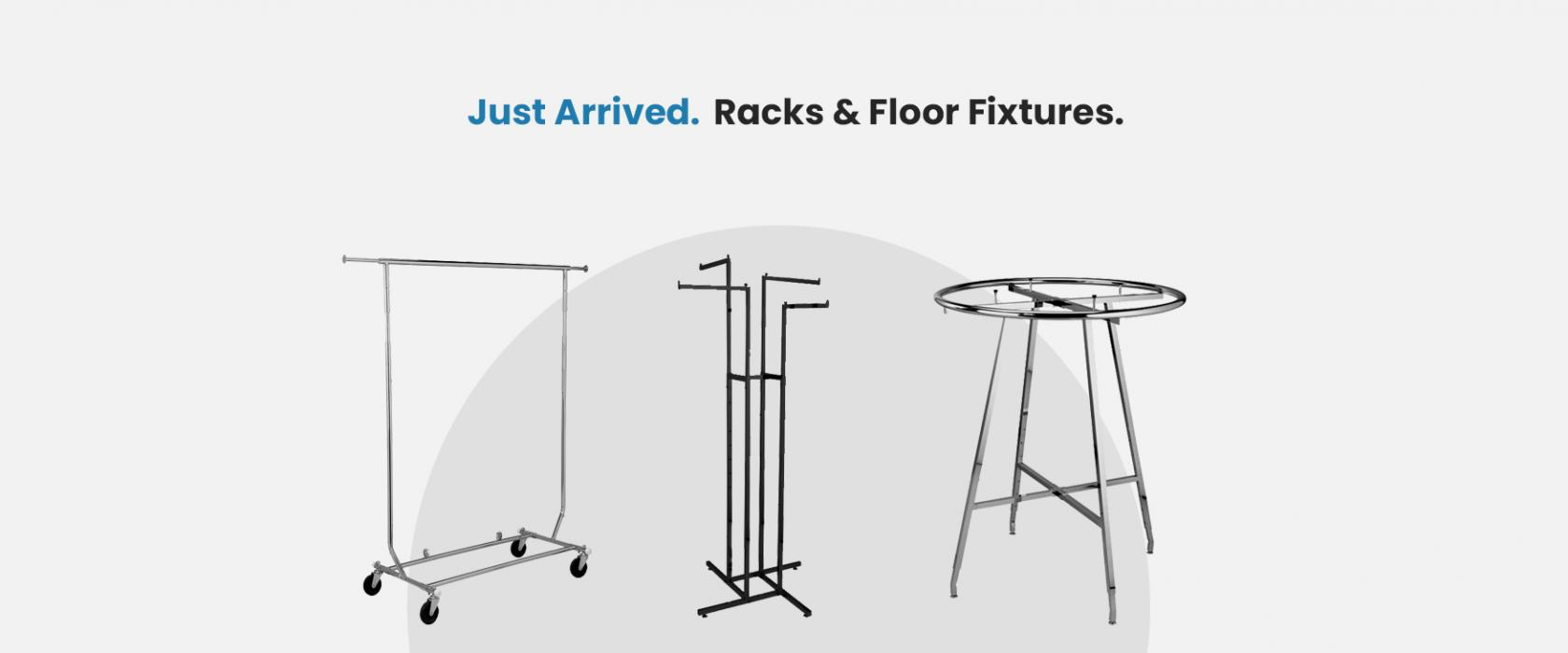 Shop Racks & Floor Fixtures