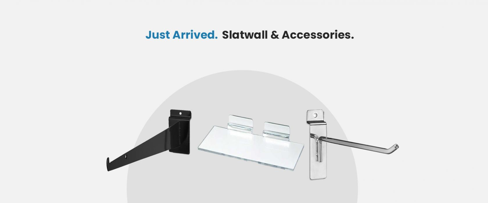 Just Arrived Slatwall
